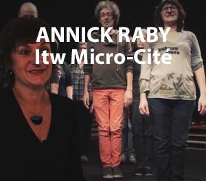Annick Raby - Micro Cité