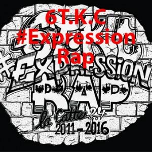 6T.K.C - #ExpressionRap (Tous droits réservés)