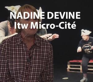 Micro Cité - Nadine Devine