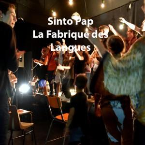 Sinto Pap - La Fabrique des Langues